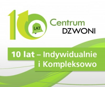 Centrum DZWONI już od 10 lat